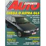 Auto Esporte Nº355 Astra Gls Omega Cd 4.1 Volvo 960
