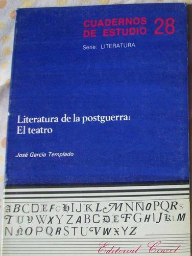 La Literatura De La Postguerra: El Teatro