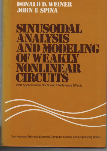 Sinusoidal Analysis And Modeling Of Weakly Monlinear Circuit