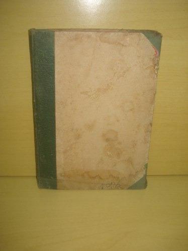 El Servicio De Sanidad Del Ejercito En Campaña - 1° Ed. 1938