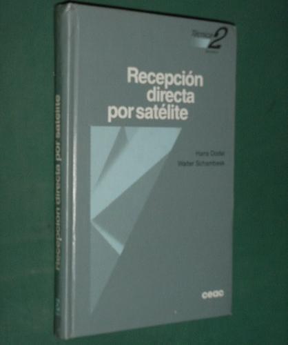 Libro Recepcion Directa Por Satelite Dodel Schambesk 1992