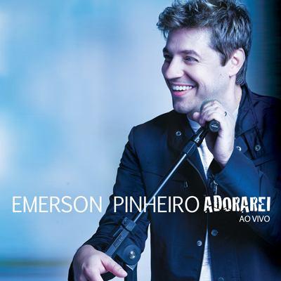 Emerson Pinheiro - Adorarei - Lançamento - Cd - Mk Music Original