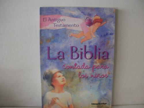 La Biblia Contada Para Los Niños