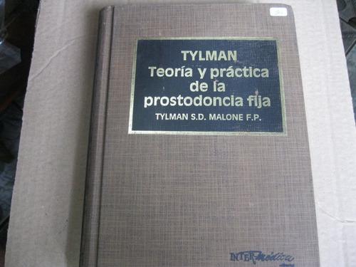 Livro  =  Tylman - Teoria Y Practica De La Prostodoncia Fija Original