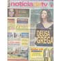 Jornal Noticia: Maria Fernanda Cândido / Dira Paes / Ticiane