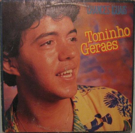 Toninho Geraes - Chances Iguais - 1987 Original