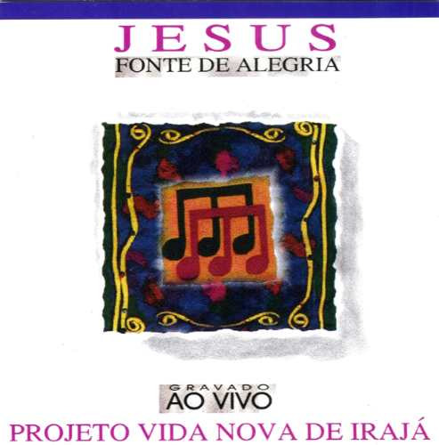 Nova De Irajá - Jesus, Fonte De Alegria - Cd - Mk Original