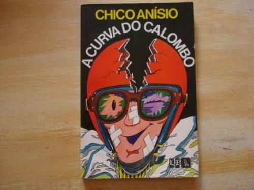 Livro  A Curva Do Calombo - Chico Anísio - Humor Original