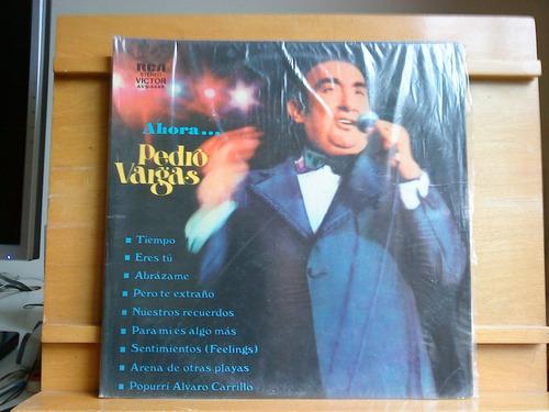 Vinil Pedro Vargas - Ahora Original