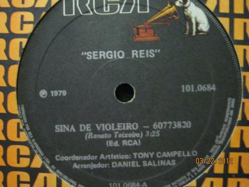 Sergio Reis Compacto Sina De Violeiro 1979 Original