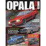 Opala & Cia Nº21 Ss 1980 Comodoro Chevette Envemo K5 Blazer