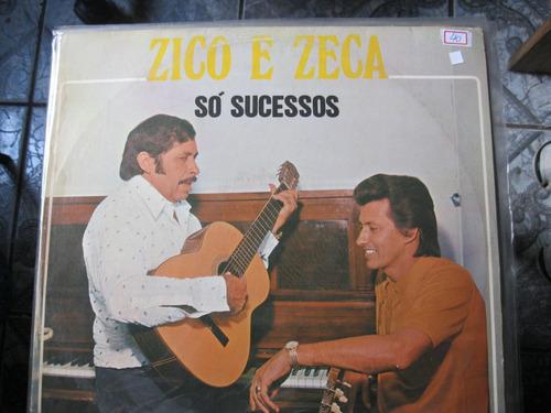 Lp  =  Zico E Zeca - Só Sucessos Original