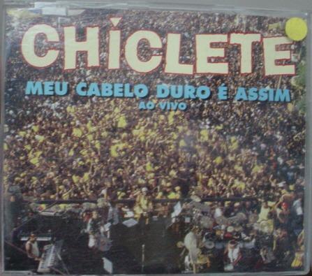 Cd Single Chiclete - Meu Cabelo Duro É Assim - 271b133 Original