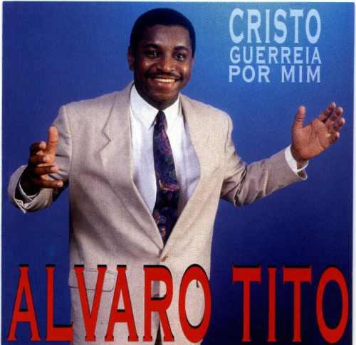 Alvaro Tito - Cristo Guerreia Por Mim - Raridade - Cd Mk Original