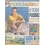 Jornal Noticia: Tiago Santiago / Fátima Bernardes / Angélica