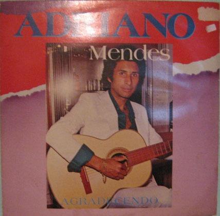 Adriano Mendes - Agradecendo - 1990 Original