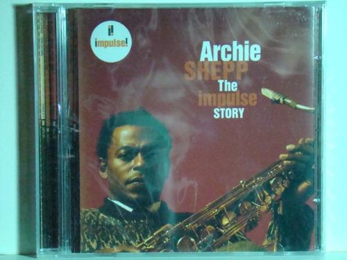 Cd - Archie Shepp - The Impuilse Story Original