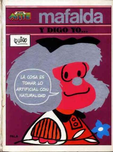 Noveno Arte Nº 6 Mafalda Y Digo Yo Quino 1973 Original