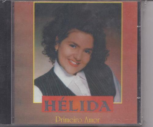 Hélida - Primeiro Amor - Raridade - Cd - Gospel Original