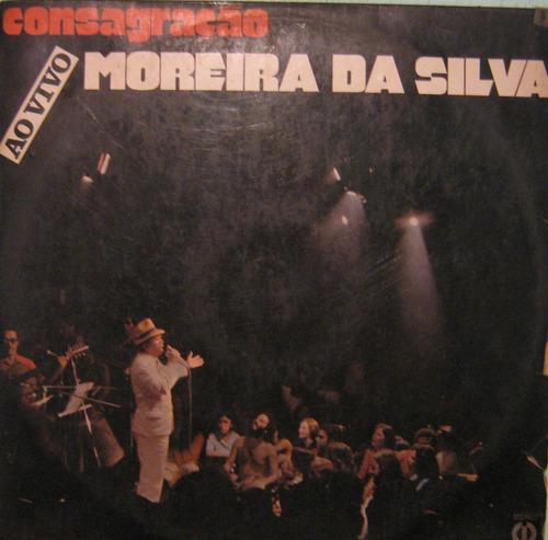 Moreira Da Silva - Consagração - Ao Vivo Teatro Opinião Original