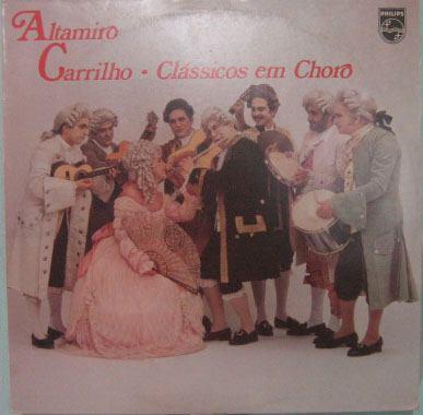 Altamiro Carrilho - Clássicos Em Choro - 1979 Original