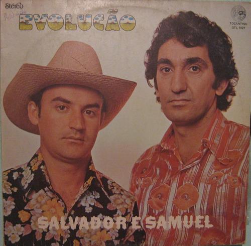Salvador & Samuel - Evolução - 1981 Original