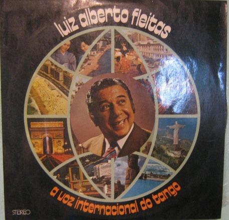 Luiz Alberto Fleitas - A Voz Internacional Do Tango - 1974 Original
