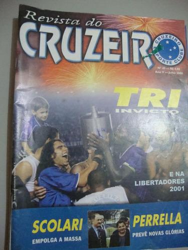 Revista Do Cruzeiro - Tri Invicto E Na Libertadores 2001 Original