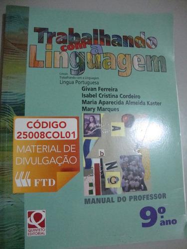 Livro  Língua Portuguesa  -trabalhando Com Linguagem Original