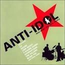 Cd  Anti-idol  -  Real Music For Real People  - B147 Original