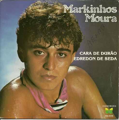 Markinhos Moura - Compacto - Cara De Durão - Edredon De Seda Original