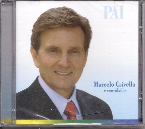 Marcelo Crivella - Pai - Cd - Gospel Original