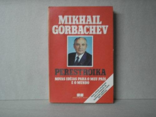 Perestroika Novas Idéias Para O Meu País E O Mundo Original