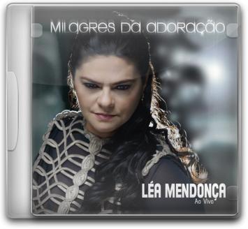 Lea Mendonça - Milagres Da Adoração *lançamento* - Cd - Mk Original