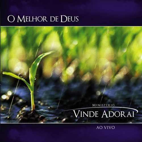 Ministério Vinde Adorai - O Melhor De Deus - Cd Mk Music Original