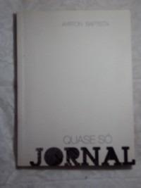 Quase Só Jornal ( Sebo Amigo ) Original