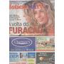 Jornal Noticia: Adriane Galisteu / Josiane Oliveira / Newton