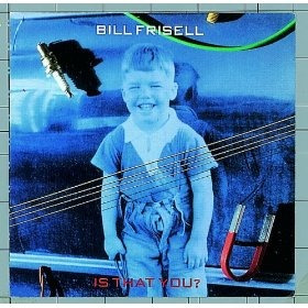 Cd Bill Frisell  Is That You Imp Original