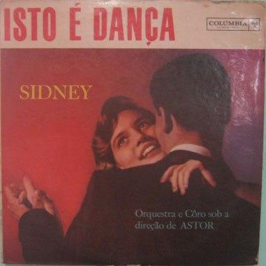 Sidney C/ Orquestra Astor  -  Isto É Dança -  Mono - 37.191 Original
