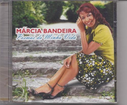 Marcia Bandeira - Poemas Da Minha Vida - Cd - Gospel Original