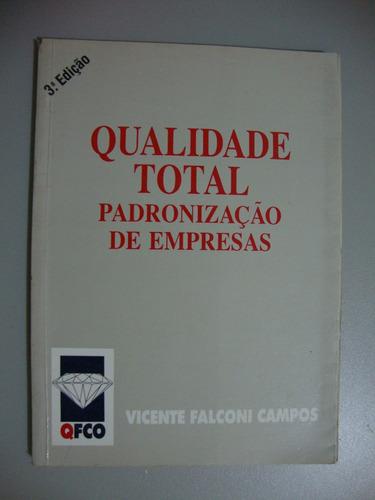 Livro Qualidade Total Padronização De Empresas 3ª Edição Original