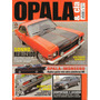 Opala & Cia Nº31 Ss Kadett Sl/e Batmóvel Opala 1984