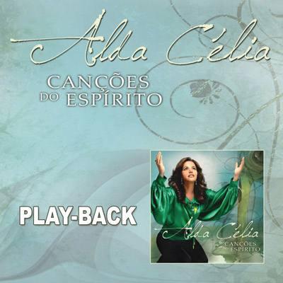 Alda Celia - Canções Do Espírito - Raridade - Pb Mk Music Original