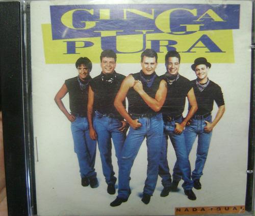 Cd  Ginga  Pura  /  Nada  Igual  -  309b164 Original