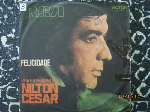 Nilton Cesar Compacto Felicidade 1973 Original