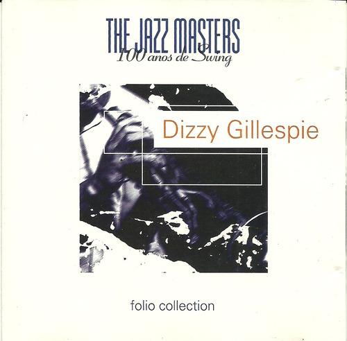 The Jazz Masters Dizzy Gillespie Original