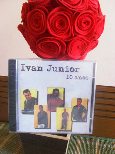 Cd Ivan Junior - 10 Anos Original