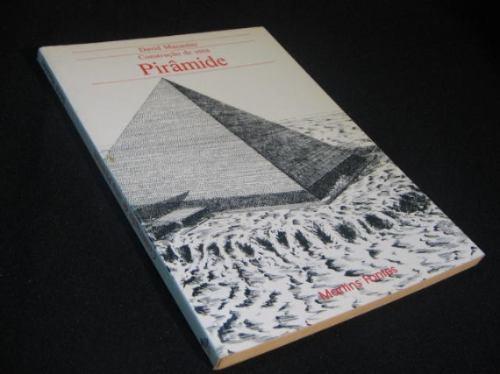 Construção De Uma Pirâmide - Macaulay, David. Original
