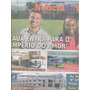 Jornal Noticia: Cauã Reymond E Vagner Love / Migliaccio