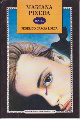Mariana Pineda. Federico García Lorca.
